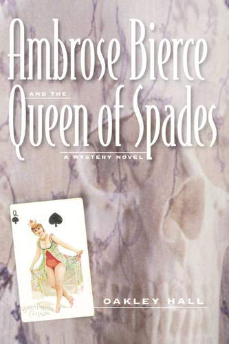 9780520215559: Ambrose Bierce and the Queen of Spades: A Mystery Novel