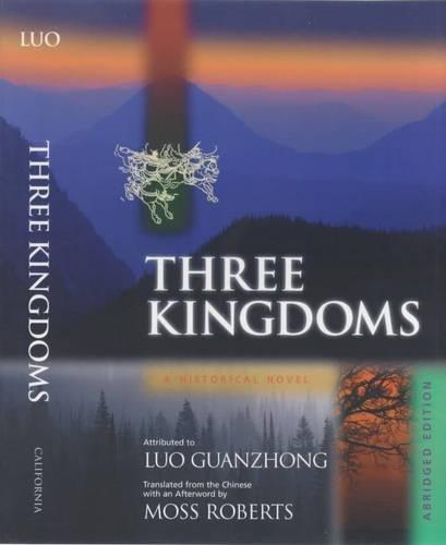 9780520215856: Three Kingdoms: A Historical Novel (One Volume)