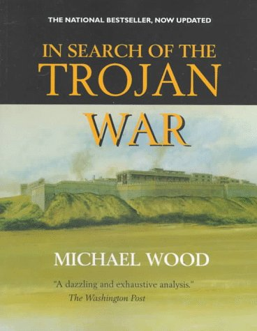 9780520215993: In Search of the Trojan War