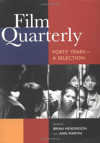 9780520216037: Film Quarterly: Forty Years―A Selection