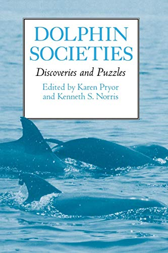 9780520216563: Dolphin Societies: Discoveries and Puzzles
