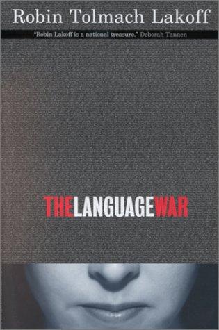 9780520216662: The Language War