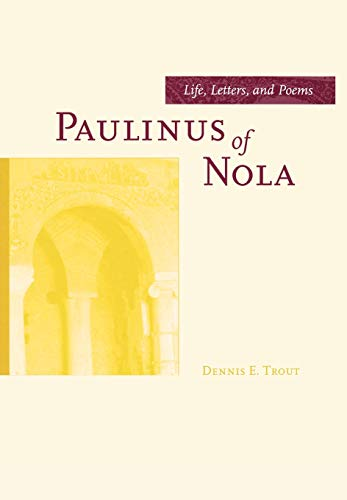 9780520217096: Paulinus of Nola: Life, Letters, and Poems (Transformation of the Classical Heritage)