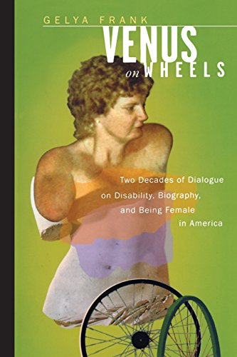 9780520217164: Venus on Wheels: Two Decades of Dialogue on Disability, Biography, and Being Female in America