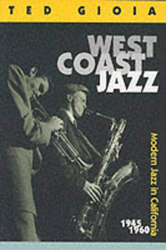 9780520217294: West Coast Jazz: Modern Jazz in California, 1945-1960