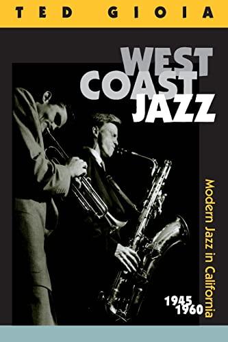 9780520217294: West Coast Jazz: Modern Jazz in California, 1945-1960
