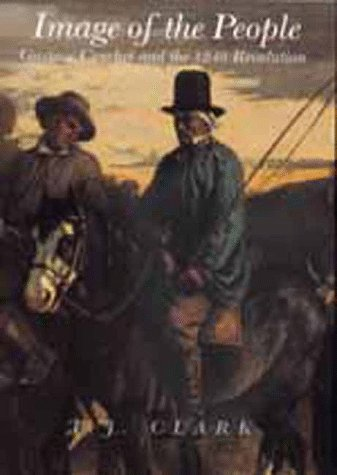 9780520217454: Image of the People: Gustave Courbet and the 1848 Revolution
