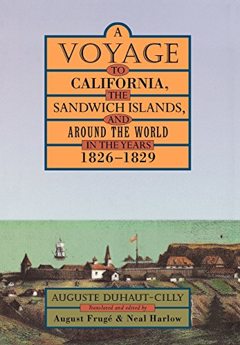 9780520217522: A Voyage to California, the Sandwich Islands, and Around the World in the Years 1826–1829