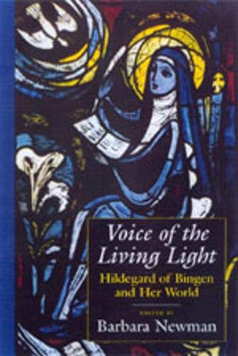 9780520217584: Voice of the Living Light: Hildegard of Bingen and Her World