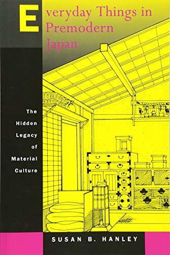 9780520218123: Everyday Things in Premodern Japan: The Hidden Legacy of Material Culture