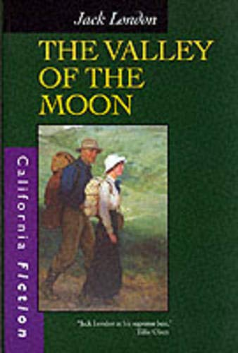 9780520218208: The Valley of the Moon (California Fiction)