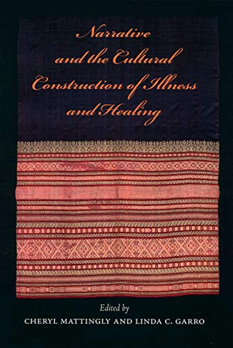 9780520218253: Narrative and the Cultural Construction of Illness and Healing