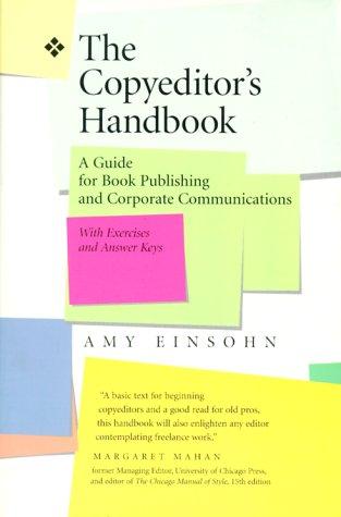The Copyeditor's Handbook: A Guide for Book: Amy Einsohn