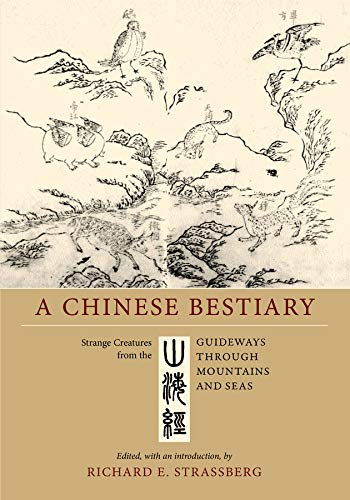 9780520218444: A Chinese Bestiary: Strange Creatures from The