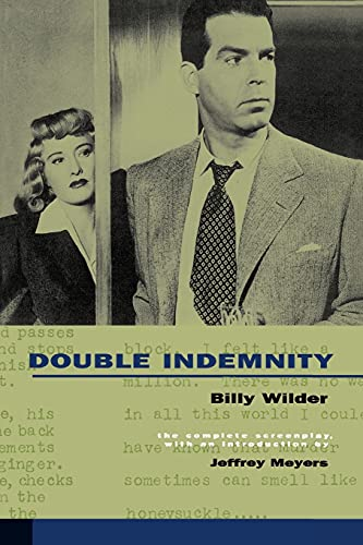 9780520218482: Double Indemnity: The Complete Screenplay