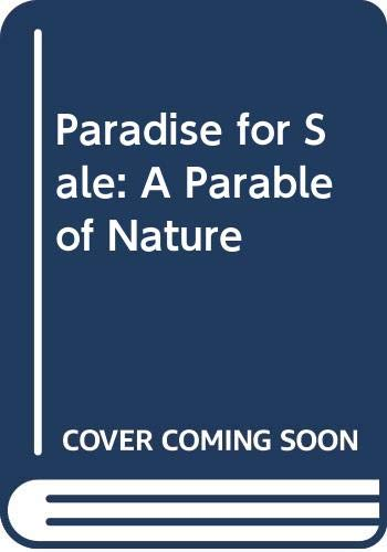 9780520218642: Paradise for Sale: A Parable of Nature