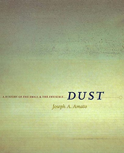 9780520218758: Dust: A History of the Small and the Invisible