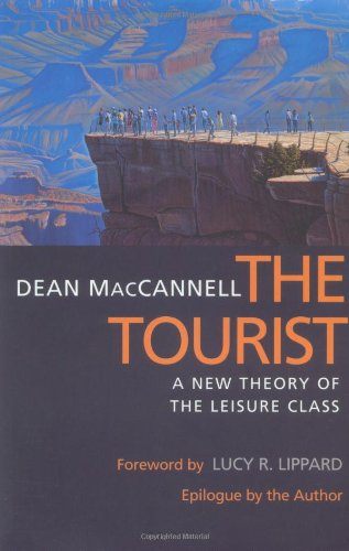 9780520218925: The Tourist: A New Theory of the Leisure Class