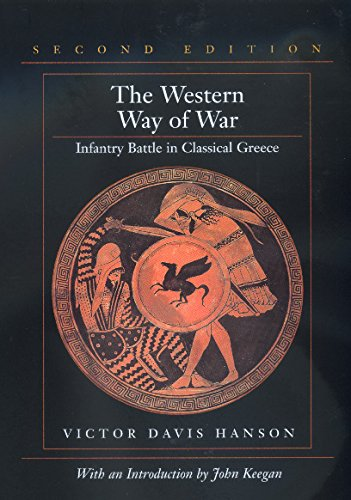 9780520219113: The Western Way of War: Infantry Battle in Classical Greece
