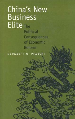 9780520219335: China's New Business Elite: The Political Consequences of Economic Reform