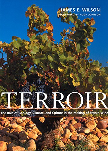 9780520219366: Terroir: The Role of Geology, Climate, and Culture in the Making of French Wines