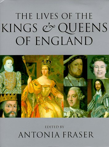 9780520219380: The Lives of the Kings & Queens of England