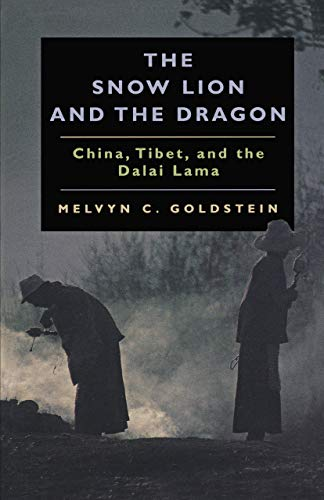 9780520219519: Snow Lion & the Dragon: China, Tibet, & the Dalai Lama: China, Tibet and the Dalai Lama