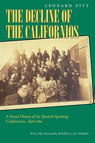 9780520219588: Decline of the Californios: A Social History of the Spanish-Speaking Californias, 1846-1890