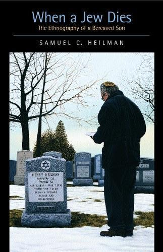 9780520219656: When a Jew Dies: The Ethnography of a Bereaved Son