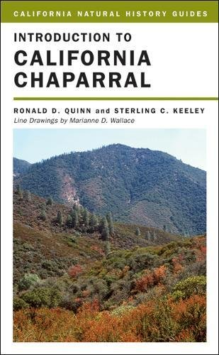 Introduction to California Chaparral (California Natural History Guides): Quinn, Ronald D.; Keeley,...