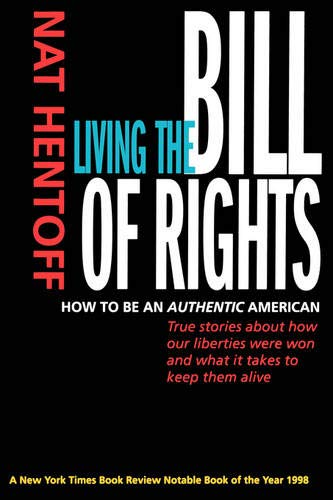 9780520219816: Living the Bill of Rights: How to Be an Authentic American