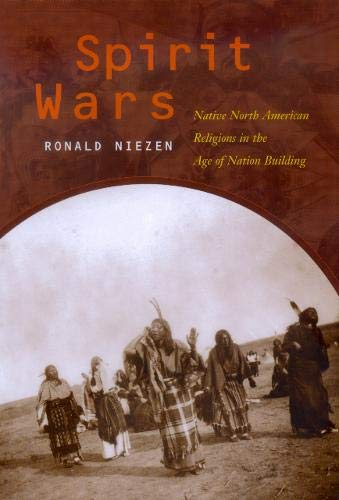 9780520219878: Spirit Wars: Native North American Religions in the Age of Nation Building