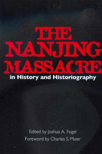 9780520220072: The Nanjing Massacre in History and Historiography