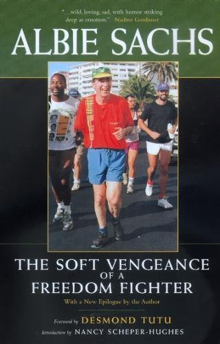 9780520220195: The Soft Vengeance of a Freedom Fighter, New Edition