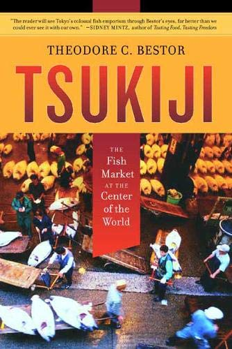 9780520220249: Tsukiji: The Fish Market at the Center of the World