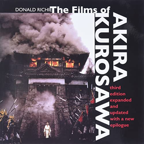 9780520220379: The Films of Akira Kurosawa, Third Edition, Expanded and Updated