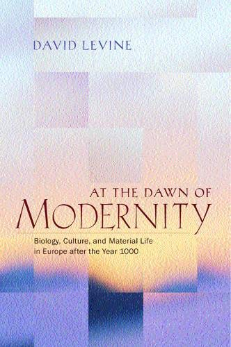 9780520220584: At the Dawn of Modernity: Biology, Culture, and Material Life in Europe after the Year 1000