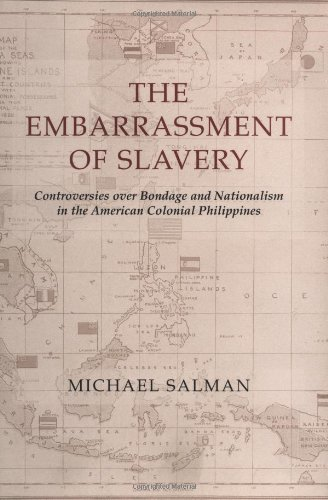 The Embarrassment of Slavery: Controversies over Bondage and Nationalism in the American Colonial ...