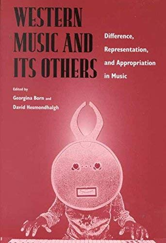9780520220836: Western Music and Its Others: Difference, Representation, and Appropriation in Music
