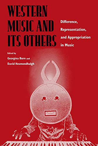 9780520220843: Western Music and Its Others: Difference, Representation, and Appropriation in Music