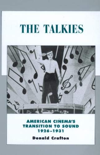 9780520221284: Talkies: American Cinema's Transition to Sound, 1926-1931