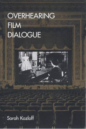 9780520221383: Overhearing Film Dialogue
