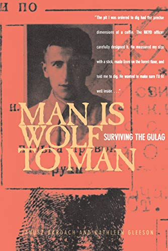 9780520221529: Man Is Wolf to Man: Surviving the Gulag