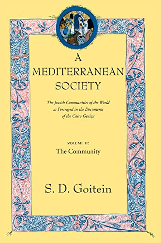 9780520221598: A Mediterranean Society: The Jewish Communities of the Arab World as Portrayed in the Documents of the Cairo Geniza, Vol. II: The Community (Near Eastern Center, UCLA)
