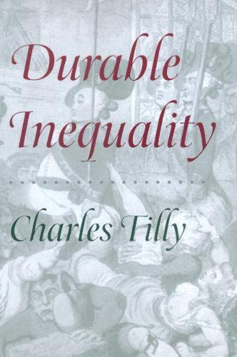 9780520221703: Durable Inequality (Irene Flecknoe Ross Lecture)