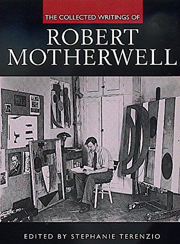9780520221796: The Collected Writings of Robert Motherwell (Documents of Twentieth-Century Art)