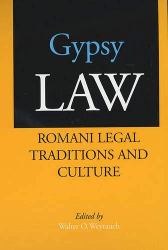 9780520221864: Gypsy Law: Romani Legal Traditions and Culture