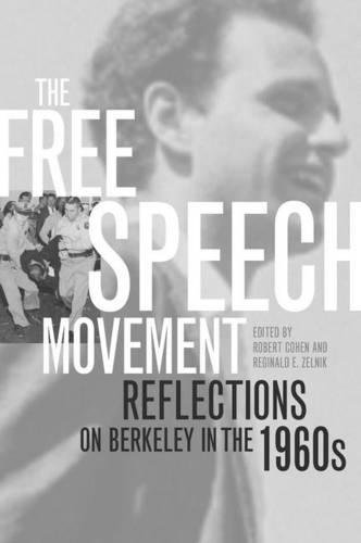 9780520222212: The Free Speech Movement: Reflections on Berkeley in the 1960s