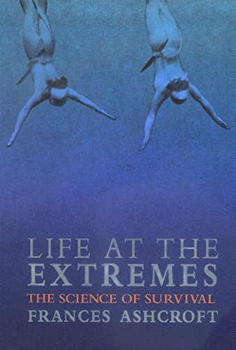 9780520222342: Life at the Extremes: The Science of Survival