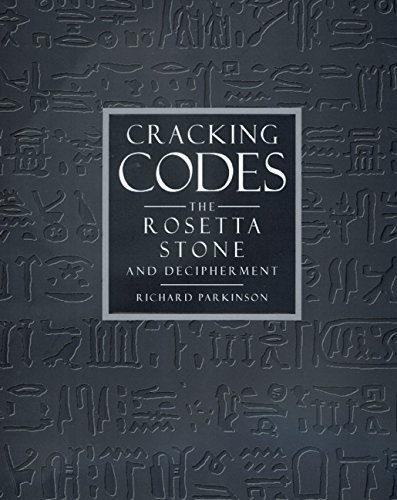 9780520222489: Cracking Codes: The Rosetta Stone and Decipherment